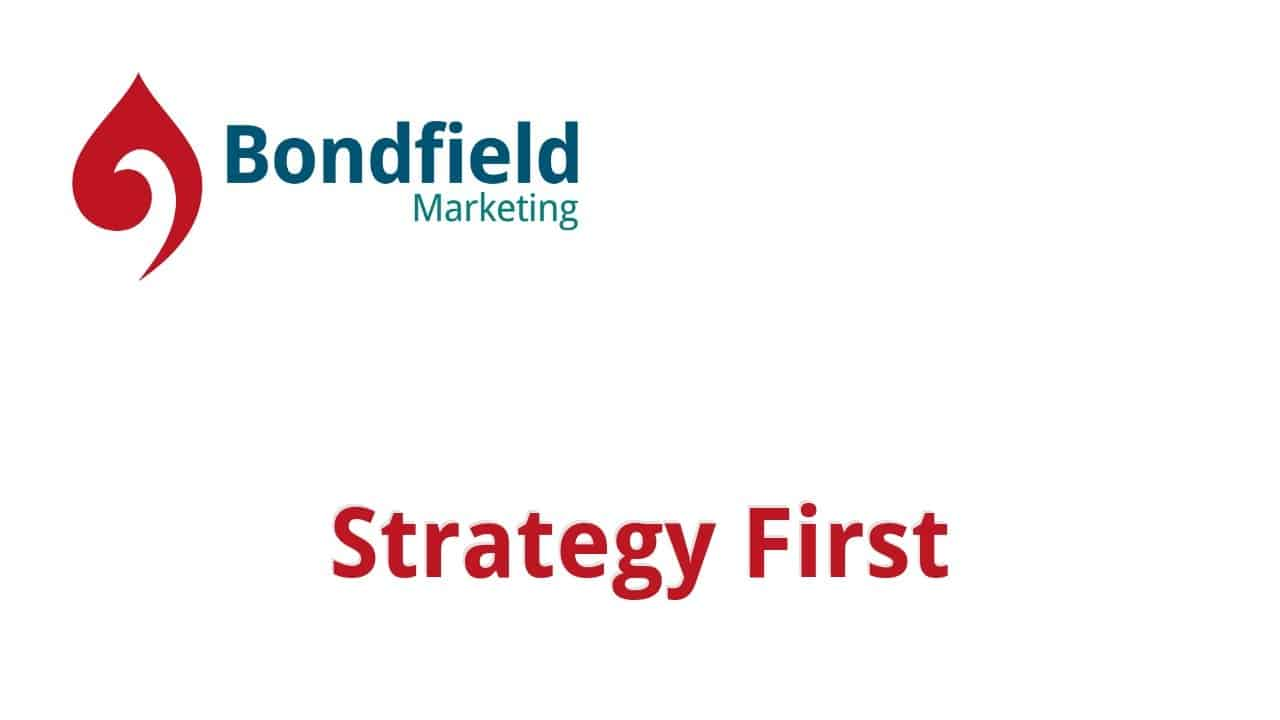 Strategy First Bondfield Marketing