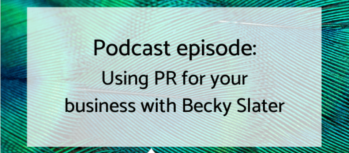 Podcast ep Becky slater blog graphic