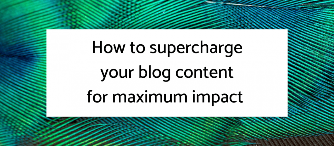 Supercharge your blog graphic