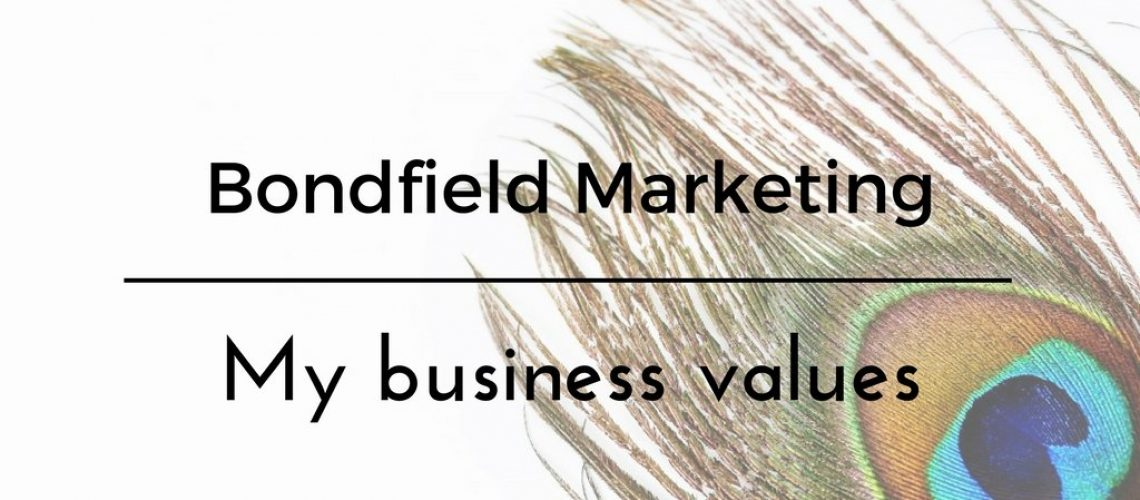 My Business Values - Bondfield Marketing
